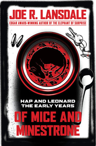 Of Mice and Minestrone [Lansdale, Joe R]