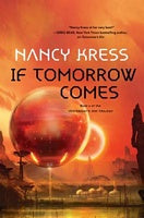 If Tomorrow Comes (Yesterday's Kin, 2) [Kress, Nancy]