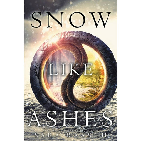 Snow Like Ashes (Snow Like Ashes, 1) [Raasch, Sara]