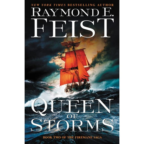 Queen of Storms (Firemane Saga, 2) [Feist, Raymond E.]