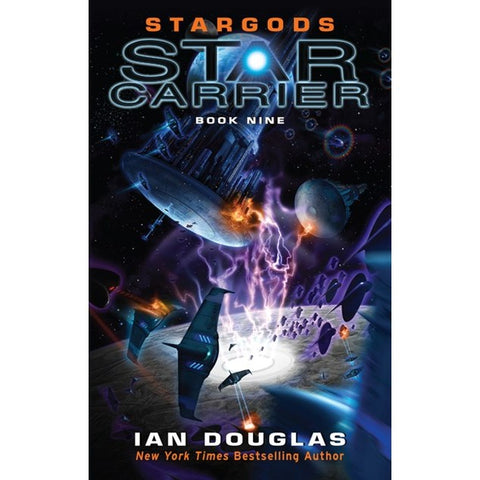 Stargods (Star Carrier, 9) [Douglas, Ian]
