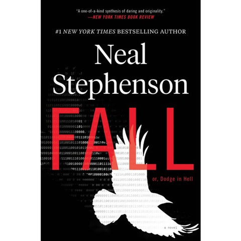 Fall; Or, Dodge in Hell [Stephenson, Neal]