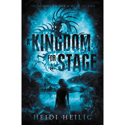 A Kingdom for a Stage [Heilig, Heidi]