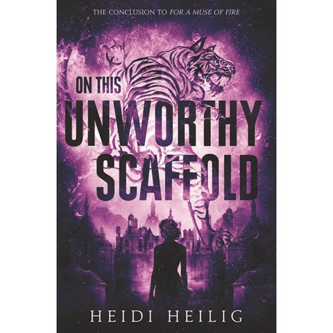 On This Unworthy Scaffold (Shadow Players, 3) [Heilig, Heidi]