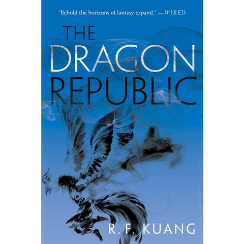 The Dragon Republic (Poppy War, 2) [Kuang, R. F.]