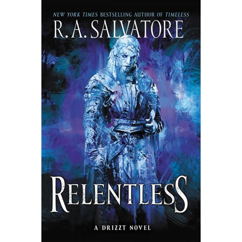 Relentless: A Drizzt Novel (Generations, 3) [Salvatore, R. A.]