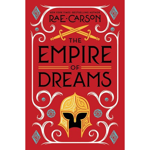 The Empire of Dreams (Fire and Thorns, 4) [Carson, Rae]