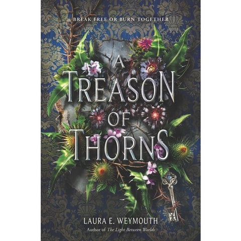 A Treason of Thorns [Weymouth, Laura E.]