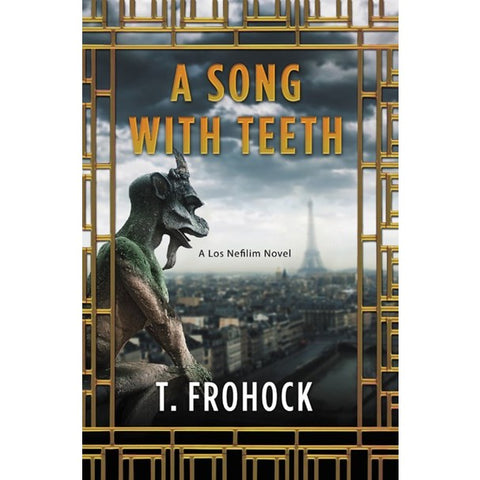 A Song with Teeth (Nefilim, 3) [Frohock, T.]
