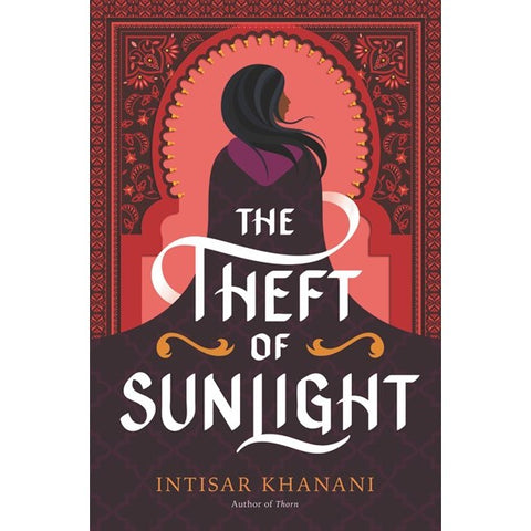 The Theft of Sunlight (Dauntless Path, 2) [Khanani, Intisar]