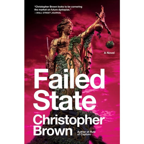 Failed State (Dystopian Lawyer, 2) [Brown, Christopher]
