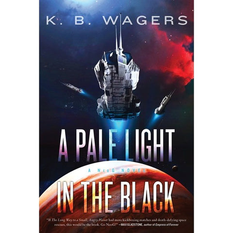 A Pale Light in the Black (Neog, 1) [Wagers, K. B.]
