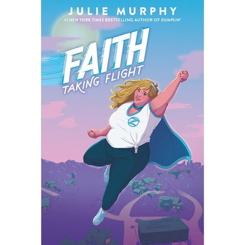 Faith: Taking Flight [Murphy, Julie]
