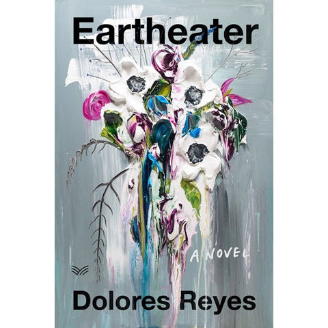 Eartheater [Reyes, Dolores]
