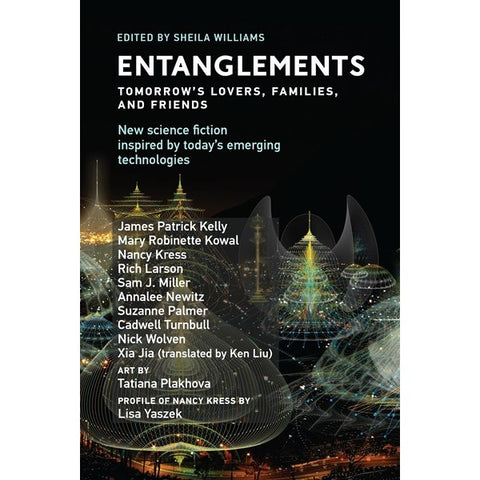 Entanglements: Tomorrow's Lovers, Families, and Friends [Williams, Sheila]