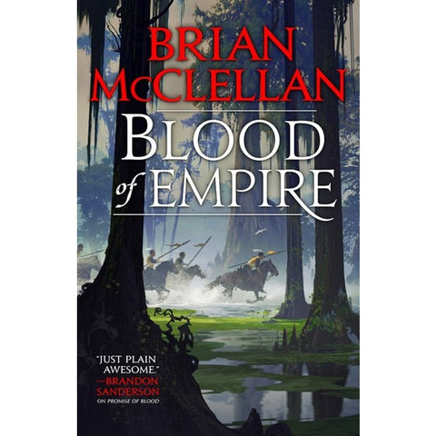 Blood of Empire (Gods of Blood and Powder, 3) [McClellen, Brian]