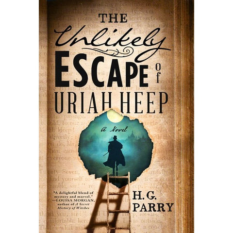 The Unlikely Escape of Uriah Heep [Parry, H. G.]