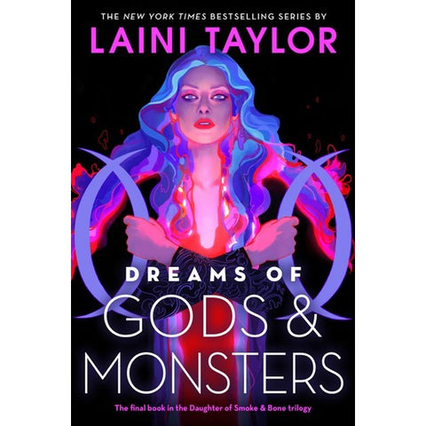 Dreams of Gods & Monsters (Daughter of Smoke & Bone, 3) [Taylor, Laini]