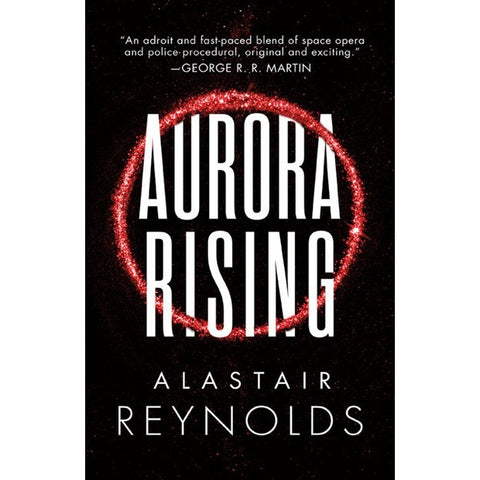 Aurora Rising (The Prefect Dreyfus Emergencies, 1) [Reynolds, Alastair]