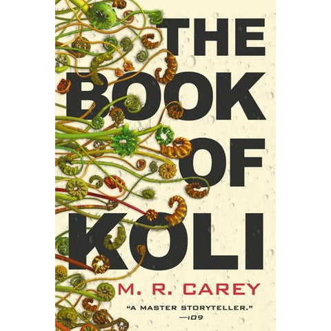 The Book of Koli (Rampart Trilogy, 1) [Carey, M. R.]