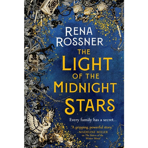 The Light of the Midnight Stars [Rossner, Rena]