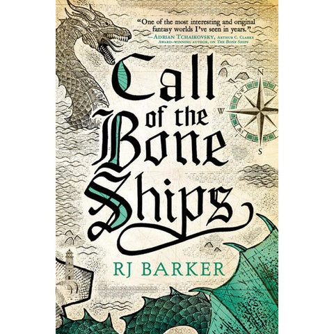 Call of the Bone Ships (Tide Child Trilogy, 2) [Barker, RJ]