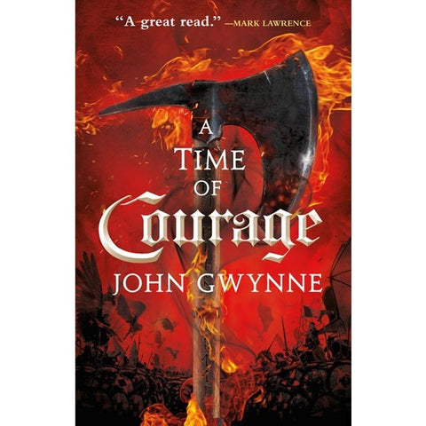A Time of Courage (Of Blood & Bone, 3) [Gwynn, John]