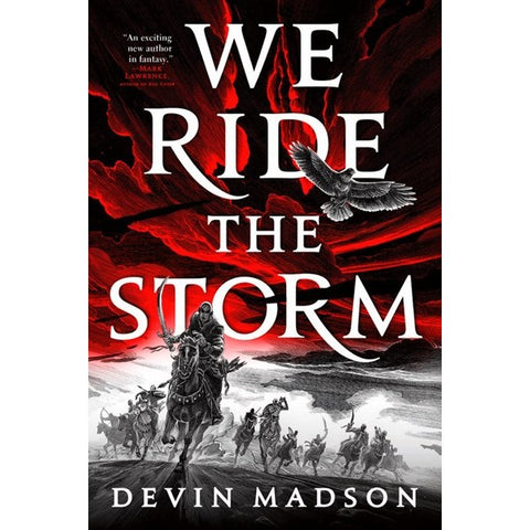We Ride the Storm (Reborn Empire, 1) [Madson, Devin]
