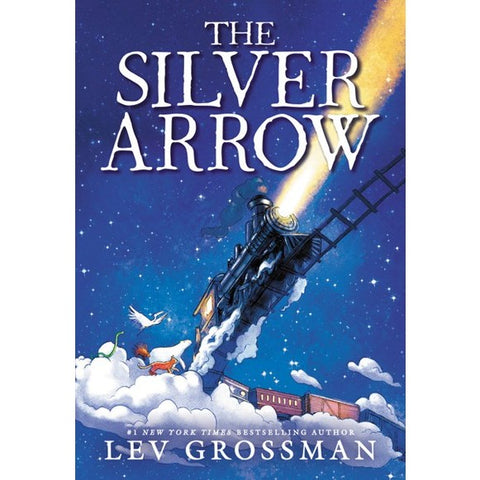 The Silver Arrow [Grossman, Lev]
