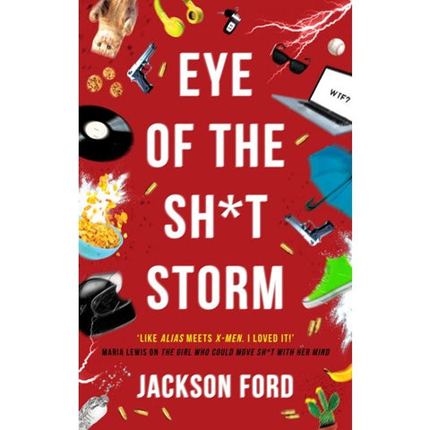 Eye of the Sh*t Storm (The Frost Files, 3) [Ford, Jackson]