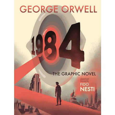 1984: The Graphic Novel [Orwell, George and Nesti, Fido]