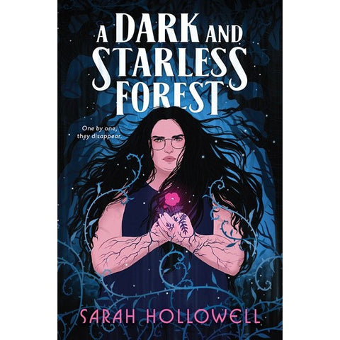 A Dark and Starless Forest [Hollowell, Sarah]