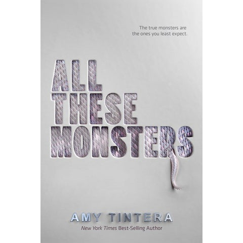 All These Monsters (All These Monsters, 1) [Tintera, Amy]