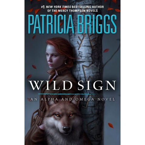 Wild Sign (Alpha and Omega, 6) [Briggs, Patricia]