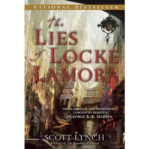 The Lies of Locke Lamora (Gentleman Bastards, 1) [Lynch, Scott]