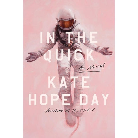 In the Quick [Day, Kate Hope]