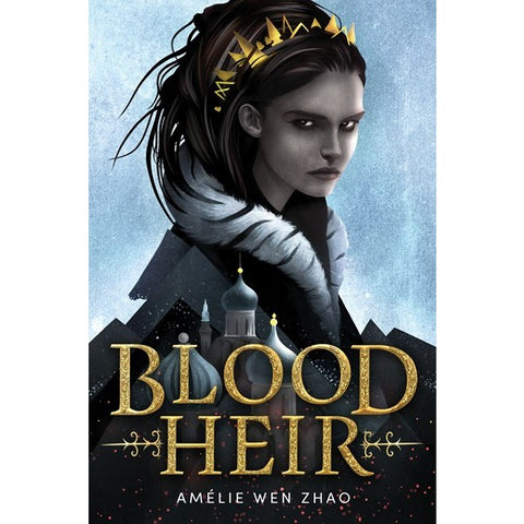 Blood Heir (Blood Heir, 1) [Zhao, Amélie Wen]
