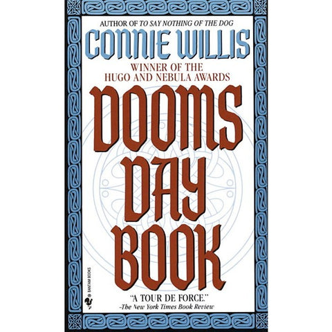 Doomsday Book (Oxford Time Travel, 1) [Willis, Connie]