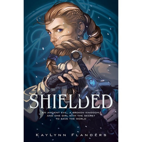 Shielded (Shielded, 1) [Flanders, Kaylynn]