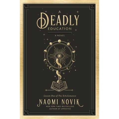 A Deadly Education (The Scholomance, 1) [Novik, Naomi]