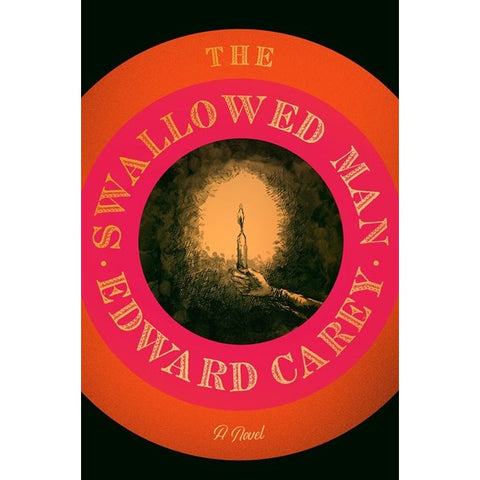 The Swallowed Man [Carey, Edward]