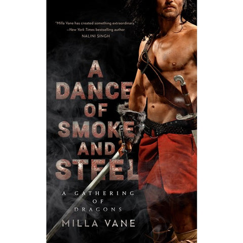 A Dance of Smoke and Steel (A Gathering of Dragons, 3) [Vane, Milla]