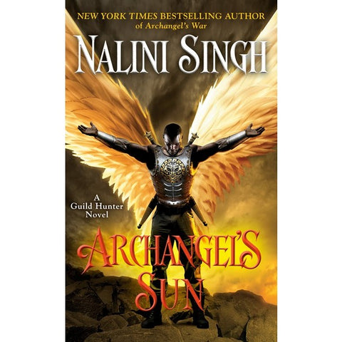 Archangel's Sun (Guild Hunter Novel, 13) [Singh, Nalini]