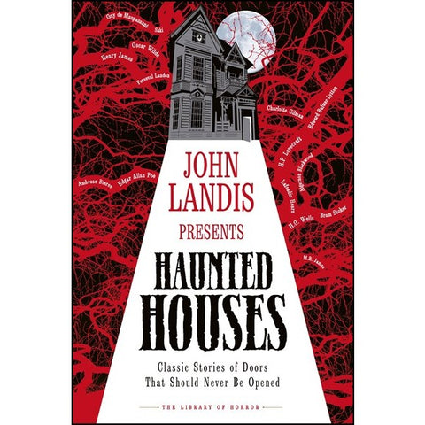 "John Landis Presents The Library of Horror "" Haunted Houses [DK]"