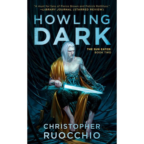 Howling Dark (Sun Eater, 2) [Ruocchio, Christopher]