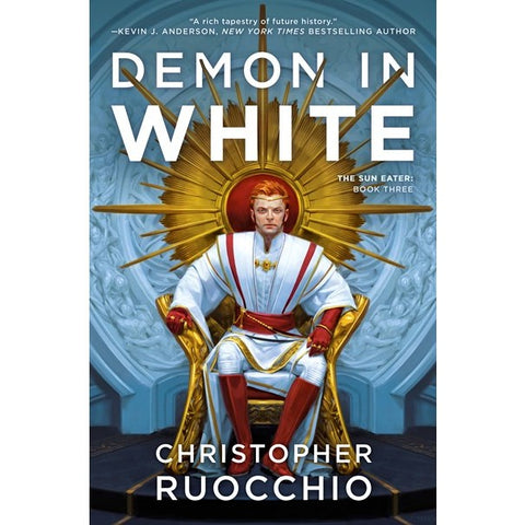 Demon in White (Sun Eater, 3) [Rucchio, Christopher]
