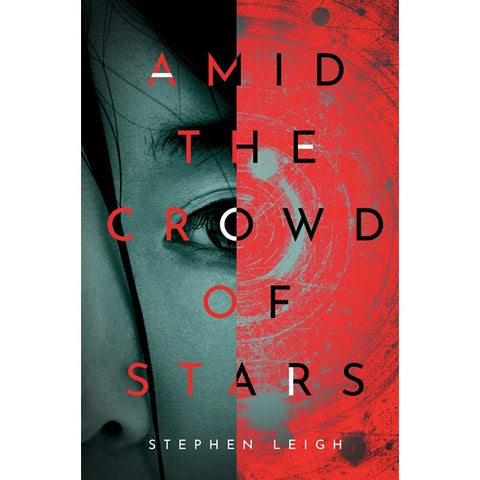 Amid the Crowd of Stars [Leigh, Stephen]