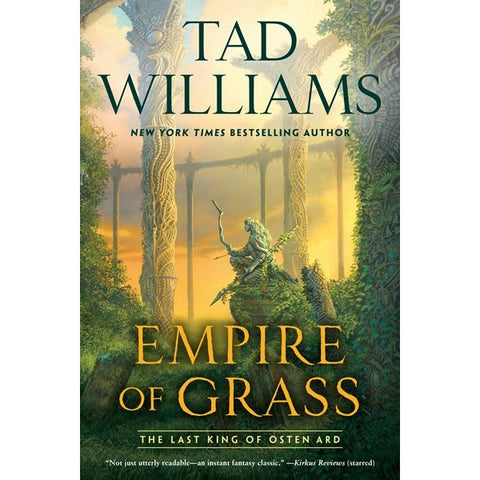 Empire of Grass (Last King of Osten Ard, 2) [Williams, Tad]
