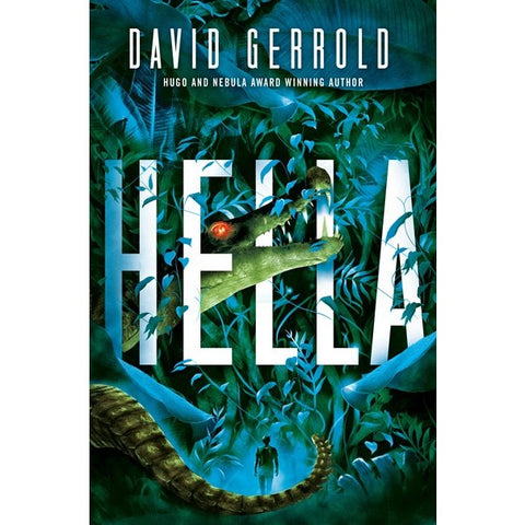 Hella [Gerrold, David]
