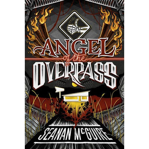 Angel of the Overpass (Ghost Roads, 3) [McGuire, Seanan]